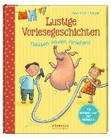 Cover-Bild zu Lustige Vorlesegeschichten - Flausen, Faxen, Firlefanz von Heger, Ann-Katrin