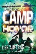 Cover-Bild zu Camp Honor, Band 2: Der Auftrag (eBook) von Mcewen, Scott