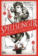 Cover-Bild zu Spellslinger - Karten des Schicksals (eBook) von de Castell, Sebastien