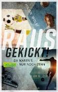 Cover-Bild zu Rausgekickt! (eBook) von Wolff, Julien