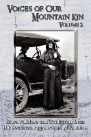 Cover-Bild zu Voices of Our Mountain Kin, Volume 2 von Owen, Jerry (Hrsg.)