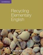 Cover-Bild zu Recycling Elementary English von West, Clare