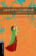 Cover-Bild zu Oxford Bookworms Library: Level 4:: Land of my Childhood: Stories from South Asia von West, Clare