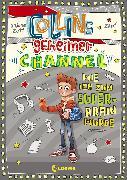 Cover-Bild zu Zett, Sabine: Collins geheimer Channel - Wie ich zum Super-Brain wurde (eBook)
