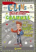Cover-Bild zu Zett, Sabine: Collins geheimer Channel - Wie ich zum Super-Brain wurde