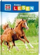 Cover-Bild zu WAS IST WAS Erstes Lesen Band 7. Pferde und Ponys von Braun, Christina