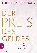 Cover-Bild zu Der Preis des Geldes (eBook) von von Braun, Christina