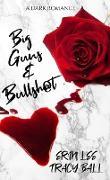 Cover-Bild zu Big Guns & Bullsh@t (eBook) von Lee, Erin