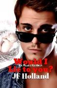 Cover-Bild zu Would I lie to you? (The Players Handbook, #1) (eBook) von Holland, Jf