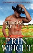 Cover-Bild zu Bloom of Love - A Western Romance Novel (Long Valley Romance, #10) (eBook) von Wright, Erin
