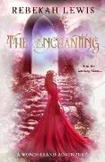 Cover-Bild zu The Enchanting (Wonderland, #3) (eBook) von Lewis, Rebekah