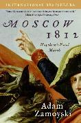 Cover-Bild zu Zamoyski, Adam: Moscow 1812