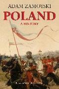 Cover-Bild zu Zamoyski, Adam: Poland: A History