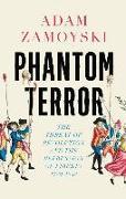 Cover-Bild zu Zamoyski, Adam: Phantom Terror