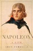 Cover-Bild zu Zamoyski, Adam: Napoleon: A Life