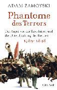 Cover-Bild zu Zamoyski, Adam: Phantome des Terrors (eBook)