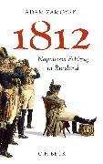 Cover-Bild zu Zamoyski, Adam: 1812 (eBook)