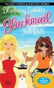 Cover-Bild zu Blueberry Cobbler Blackmail (The Cast Iron Skillet Mystery Series, #3) (eBook) von Rath, Jodi
