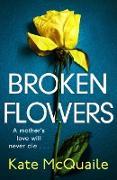 Cover-Bild zu Broken Flowers (eBook) von Mcquaile, Kate