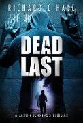 Cover-Bild zu Dead Last (A Jaxon Jennings Detective Mystery Thriller Series, #8) (eBook) von Hale, Richard C