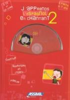 Cover-Bild zu J'apprends L'espagnol En Chantant 2 von Loric, Jeanette