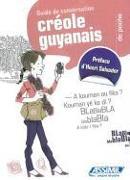 Cover-Bild zu Creole Guyanais de Poche: Guide de Conversation von Desire, Aude