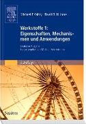 Cover-Bild zu Werkstoffe 1: Eigenschaften, Mechanismen und Anwendungen von Ashby, Michael F.