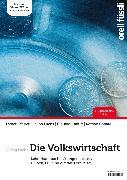 Cover-Bild zu Caduff, Claudio: Die Volkswirtschaft - Lehrerhandbuch (eBook)
