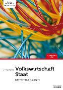Cover-Bild zu Fuchs, Jakob: Volkswirtschaft / Staat - Lehrerhandbuch