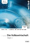 Cover-Bild zu Kessler, Esther Bettina: Die Volkswirtschaft - Übungsbuch