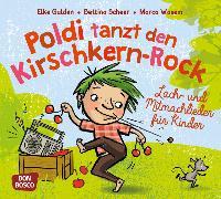 Cover-Bild zu Poldi tanzt den Kirschkern-Rock von Gulden, Elke