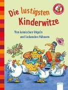 Cover-Bild zu Der Bücherbär. Erstlesebücher für das Lesealter 1. Klasse / Die lustigsten Kinderwitze. Von komischen Vögeln und lachenden Hühnern von Rieckhoff, Jürgen (Illustr.)
