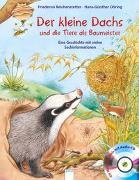 Cover-Bild zu Der kleine Dachs und die Tiere als Baumeister von Reichenstetter, Friederun