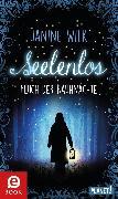 Cover-Bild zu Seelenlos (eBook) von Wilk, Janine