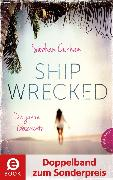 Cover-Bild zu Shipwrecked - Die ganze Geschichte (Doppelband zum Sonderpreis) (eBook) von Curham, Siobhan