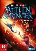 Cover-Bild zu Weltenspringer 2: Die gestohlenen Kapitel (eBook) von Riley, James