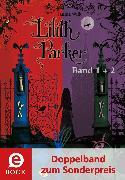 Cover-Bild zu Lilith Parker 1&2 (Doppelband zum Sonderpreis) (eBook) von Wilk, Janine