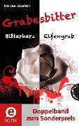 Cover-Bild zu Grabesbitter (Doppelband zum Sonderpreis) (eBook) von Bliefert, Ulrike