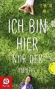 Cover-Bild zu Ich bin hier nur der Kumpel (eBook) von Gülich, Martin