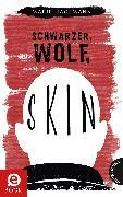 Cover-Bild zu Schwarzer, Wolf, Skin (eBook) von Hagemann, Marie