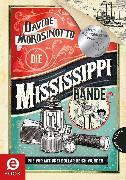 Cover-Bild zu Die Mississippi-Bande (eBook) von Morosinotto, Davide