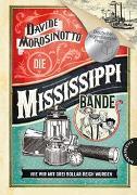 Cover-Bild zu Die Mississippi-Bande von Morosinotto, Davide