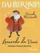 Cover-Bild zu Dahiler Sinifi Leonardo Da Vinci von Morosinotto, Davide