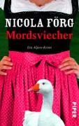Cover-Bild zu Förg, Nicola: Mordsviecher