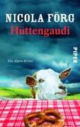 Cover-Bild zu Förg, Nicola: Hüttengaudi