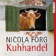 Cover-Bild zu Förg, Nicola: Kuhhandel - Ein Allgäu-Krimi (Audio Download)