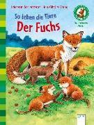 Cover-Bild zu So leben die Tiere. Der Fuchs von Reichenstetter, Friederun