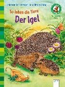 Cover-Bild zu So leben die Tiere. Der Igel von Reichenstetter, Friederun