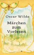 Cover-Bild zu Märchen zum Vorlesen (eBook) von Wilde, Oscar