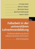 Cover-Bild zu Fallarbeit in der universitären LehrerInnenbildung von Beck, Christian